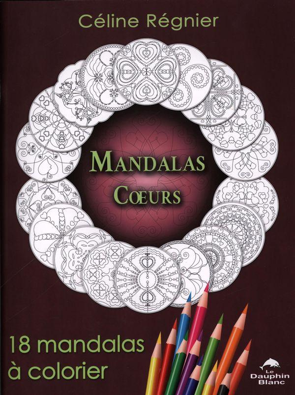 Mandalas coeurs : 18 mandalas à colorier