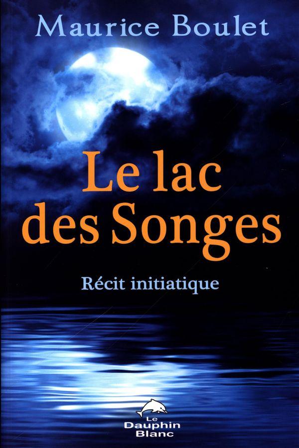 Le lac des Songes