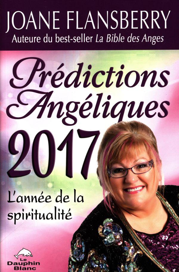 Prédictions Angéliques 2017 : L'année de la spiritualité