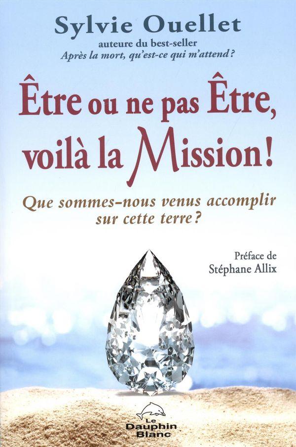 Être ou ne pas Être, voilà la Mission !