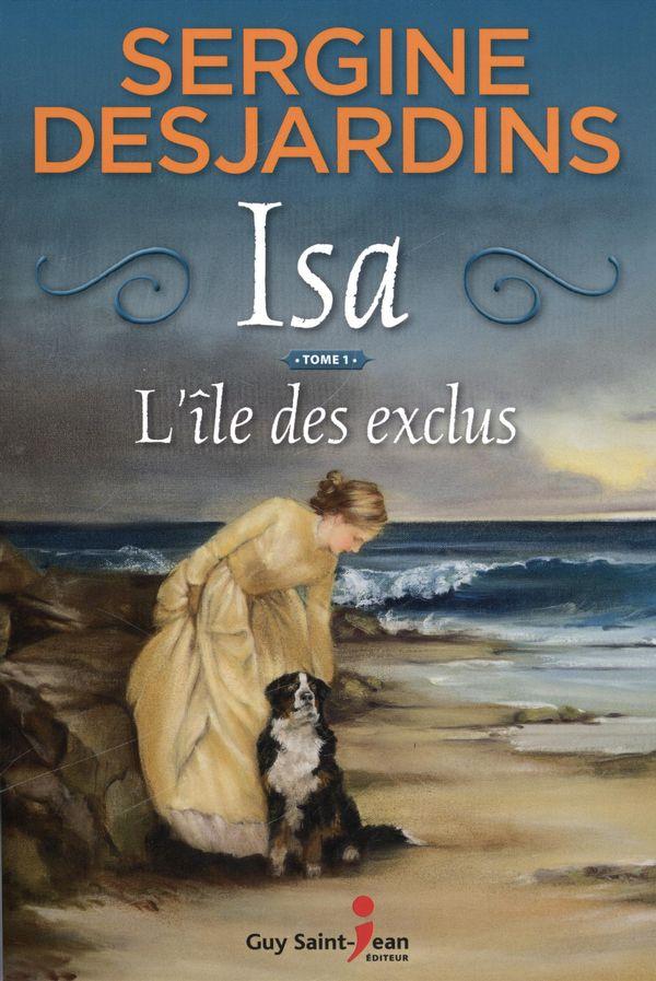 Isa 01 : L'île des exclus