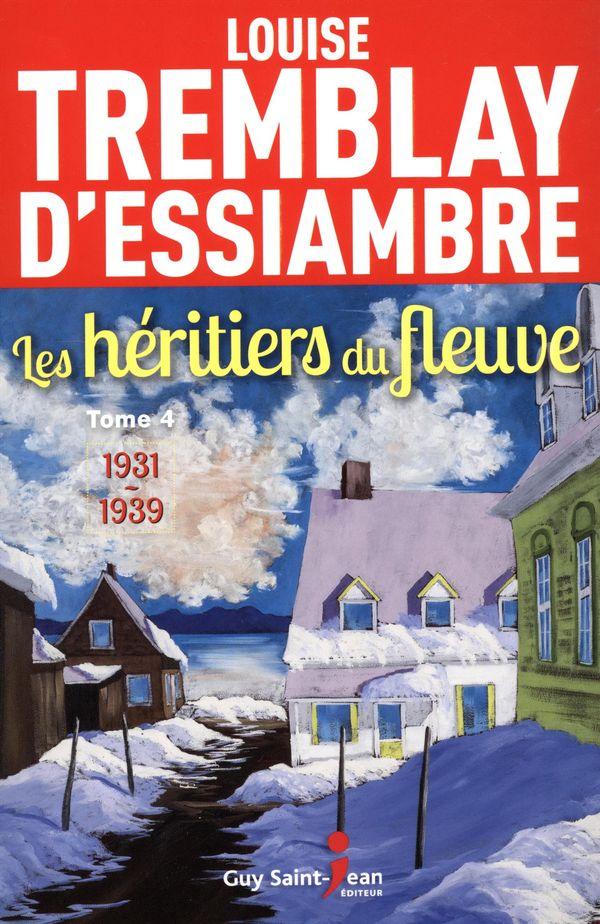 Les héritiers du fleuve  04 : 1931-1939