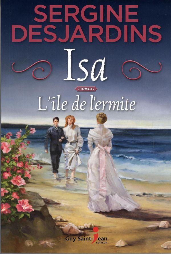 Isa 02 : L'île de l'ermite