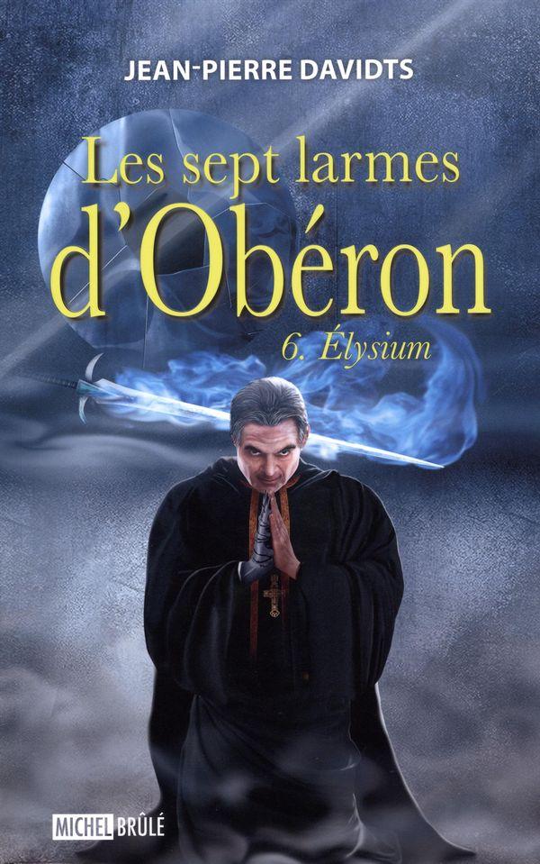 Sept larmes d'Obéron Les 06 Elysium