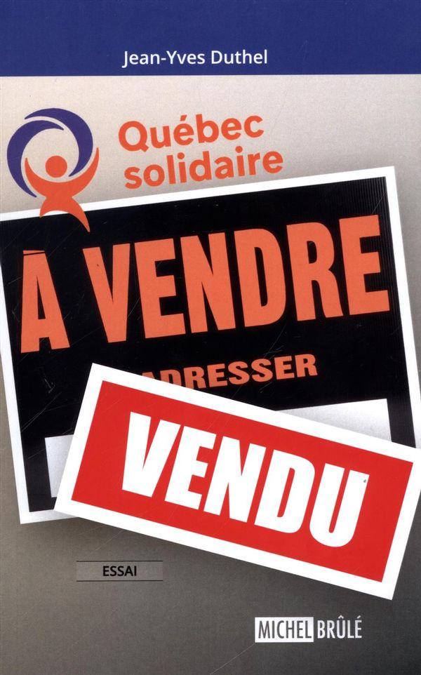 Québec solidaire À vendre - vendu