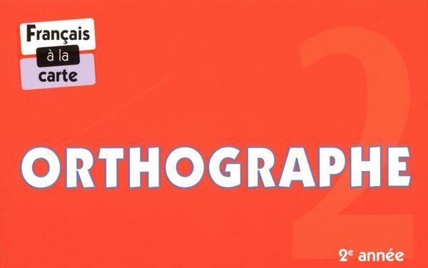 Orthographe 2e année