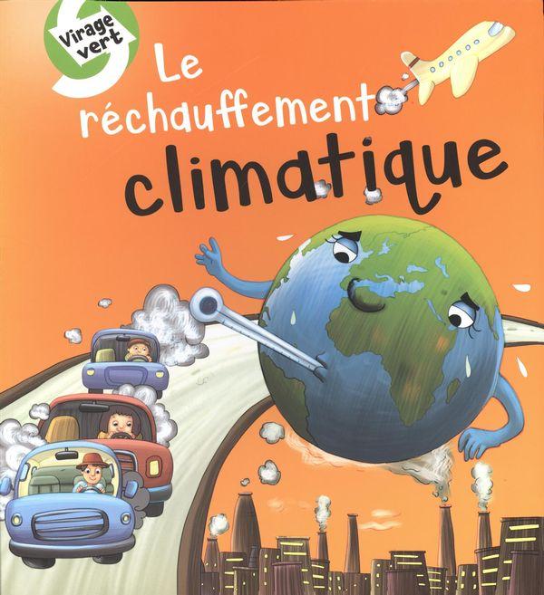Réchauffement climatique Le