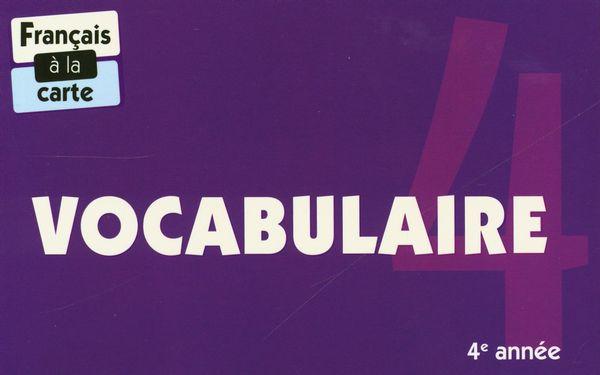 Vocabulaire - 4e année