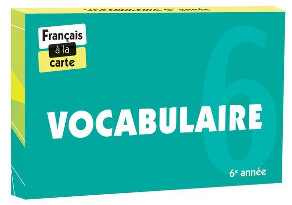 Vocabulaire 6e année