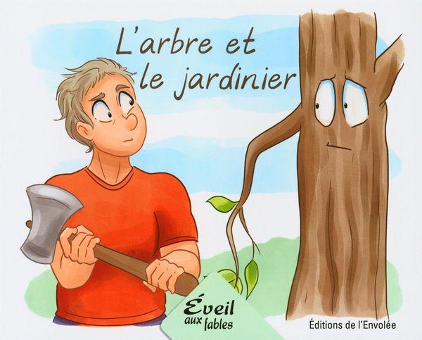 L'arbre et le jardinier