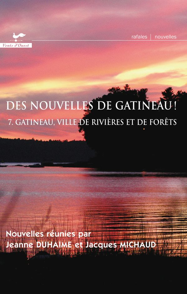 Des nouvelles de Gatineau! 07 Gatineau, ville de rivières et de forêts