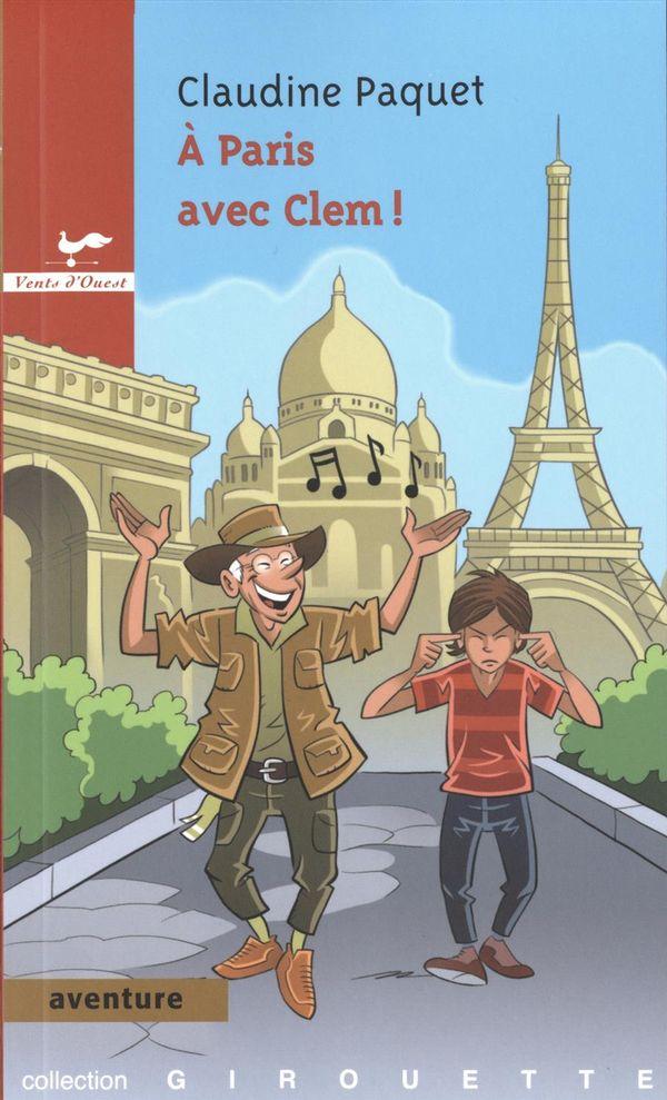 A Paris avec Clem!