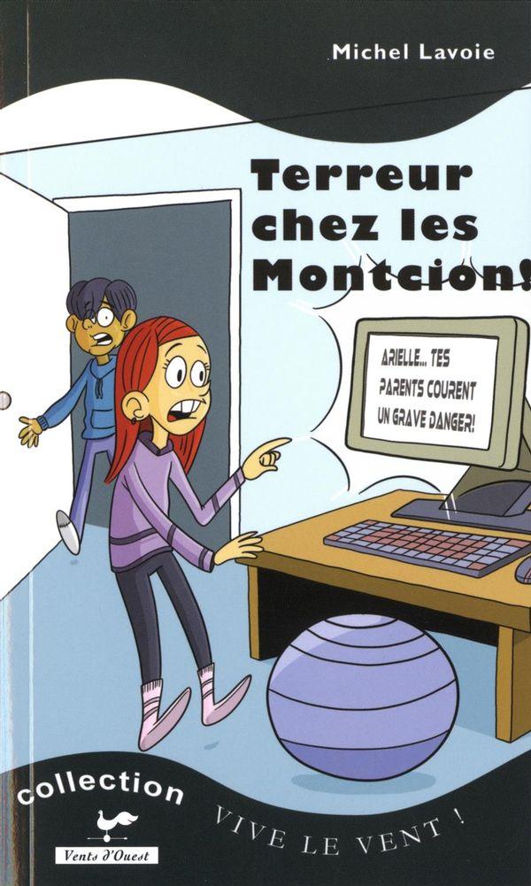 Terreur chez les Montcion!