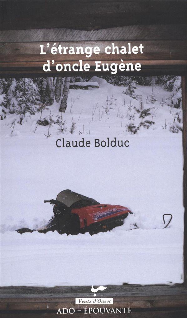 L'étrange chalet d'oncle Eugène