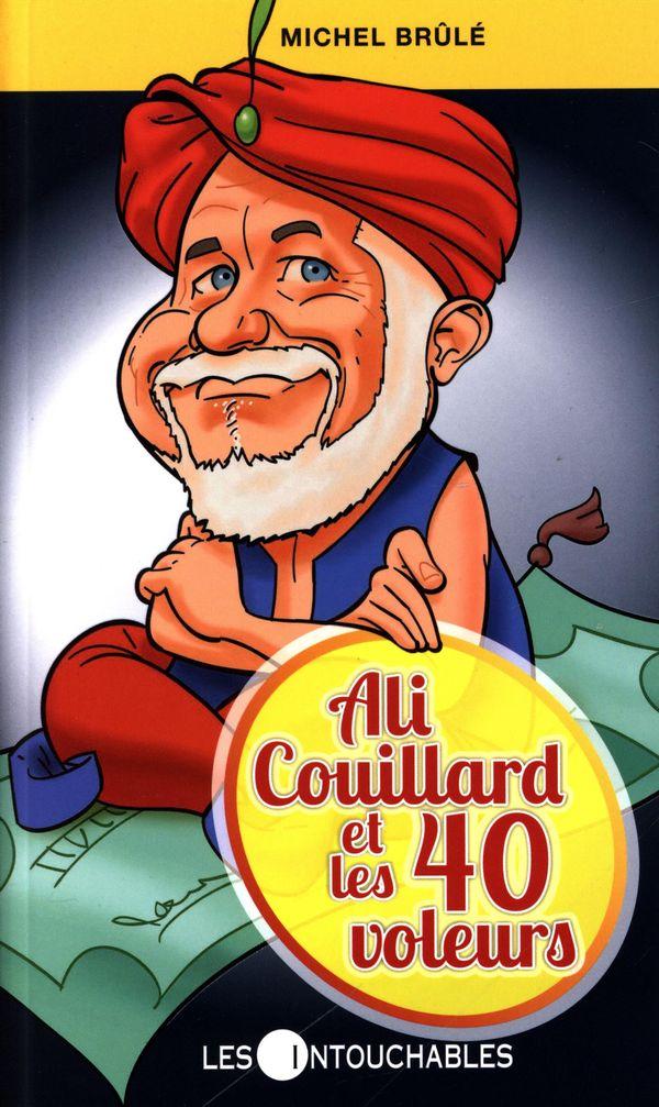 Ali Couillard et les 40 voleurs