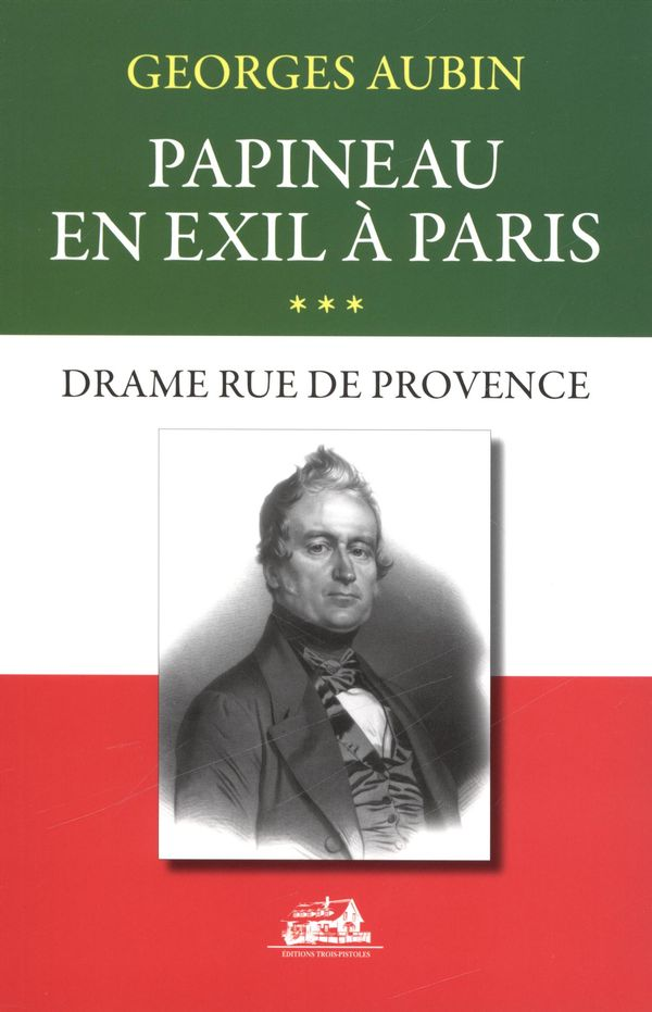 Papineau en exil à Paris 03