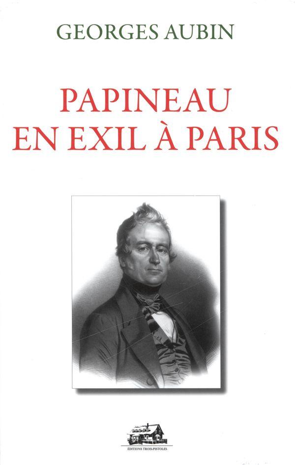 Papineau en exil à Paris cof (3)