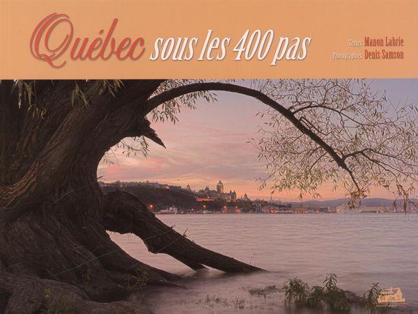 Québec sous les 400 pas
