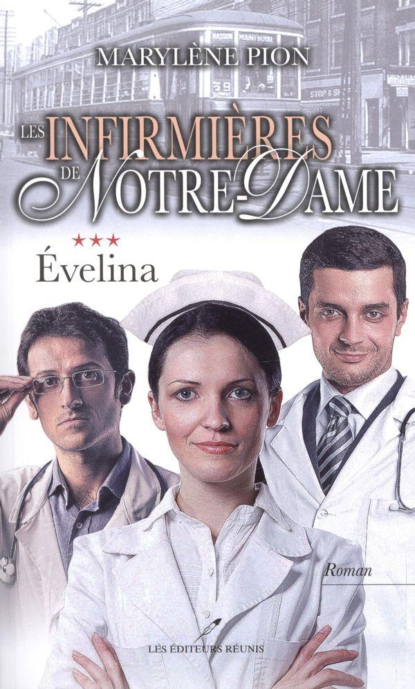 Les infirmières de Notre-Dame 03 : Évelina
