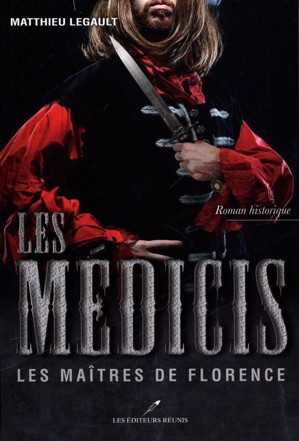 Les Médicis  2 : Les Maîtres de Florence