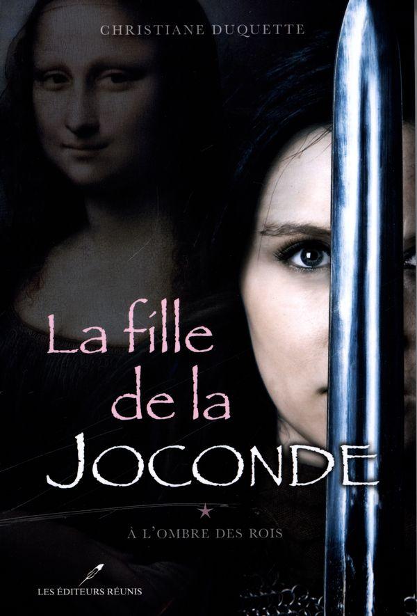 La fille de la Joconde 1 : À l'ombre des Rois