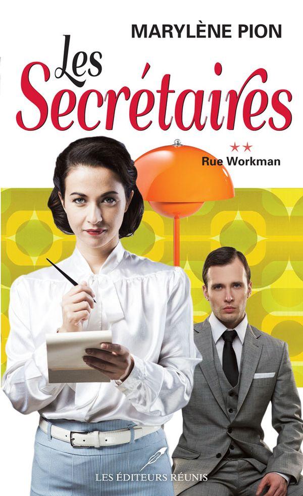 Les secrétaires 02 : Rue Workman