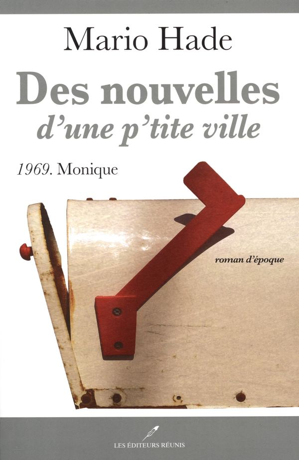 Des nouvelles d'une p'tite ville 03  1969. Monique