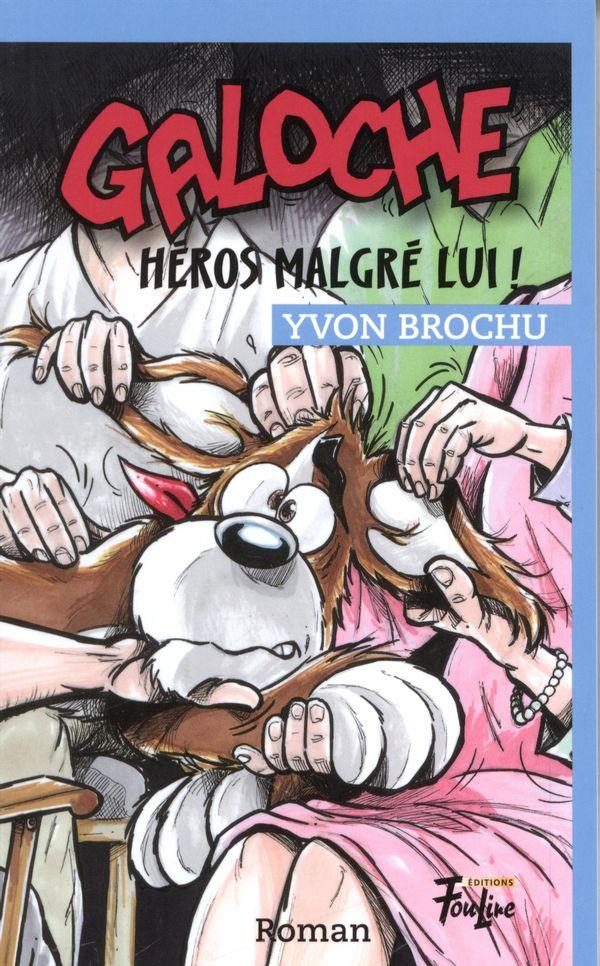 Galoche héros malgré lui! 14