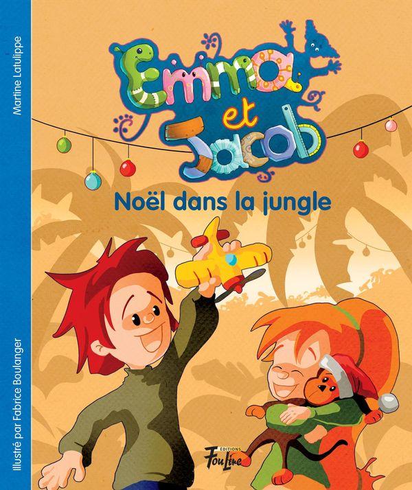 Emma et Jacob 03  Noël dans la jungle