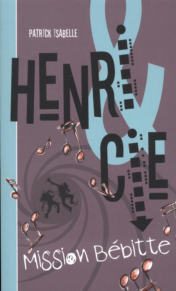 Henri & Cie 2 : Mission bébitte