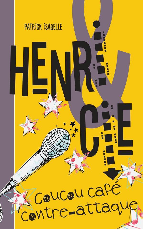 Henri & Cie 03 : Coucou café contre-attaque