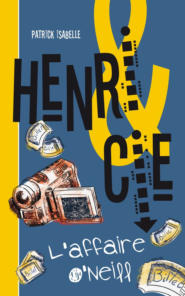 Henri & Cie 04 : L'affaire O'Neil