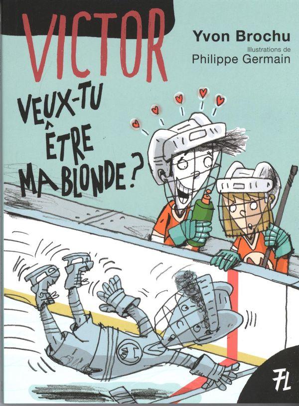 Victor 03 : Veux-tu être ma blonde?