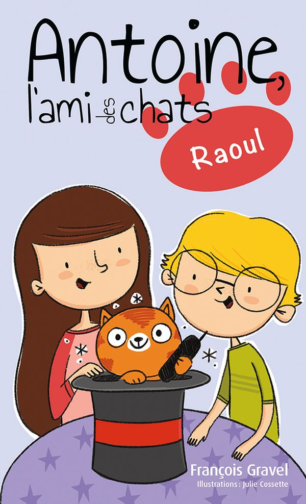 Antoine l'ami des chats 04 : Raoul