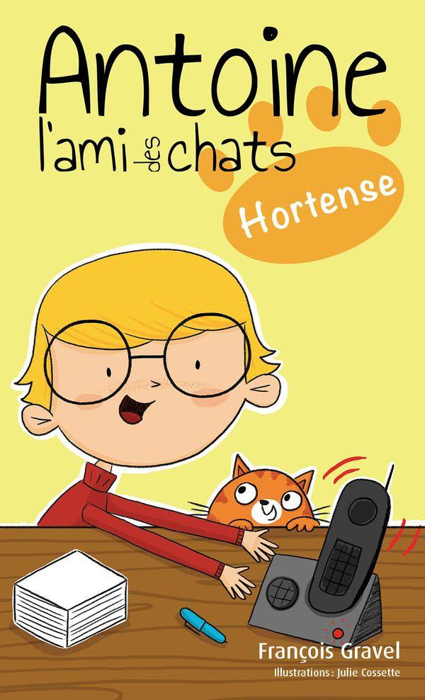 Antoine l'ami des chats 02 : Hortense