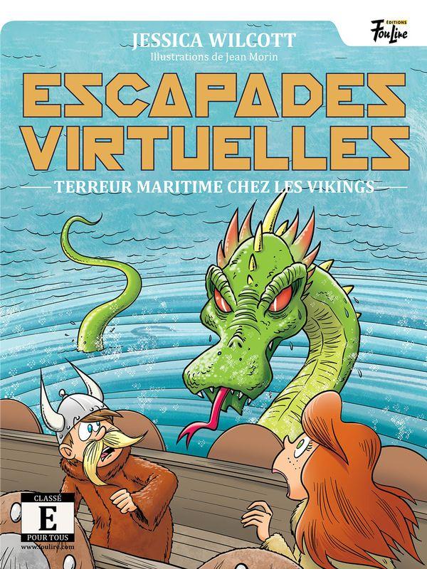 Escapades virtuelles 03 : Terreur maritime au pays les Vikings