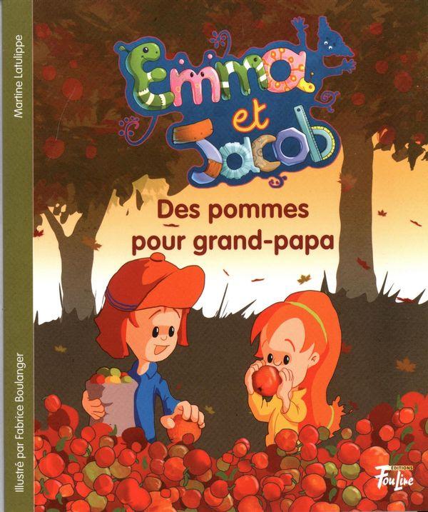 Emma et Jacob 12  Des pommes pour grand-Papa