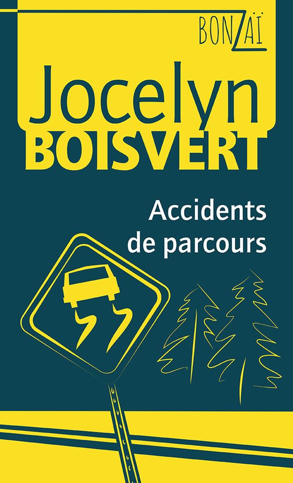 Bonzaï 05 : Accidents de parcours