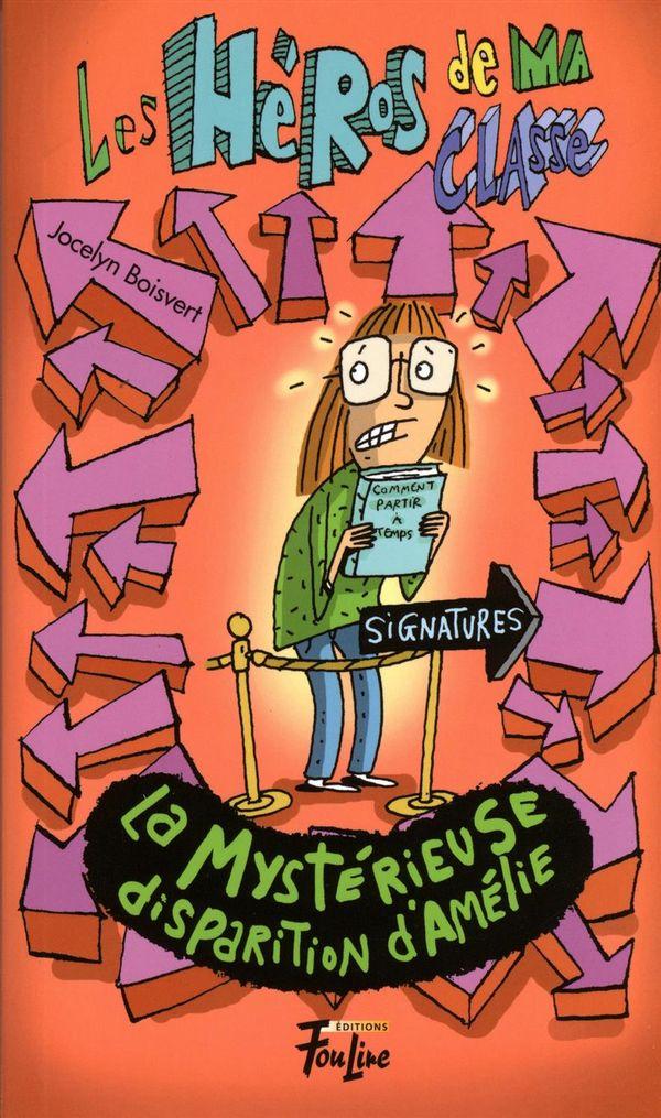 Les Héros de ma classe 12 : La mystérieuse disparition d'Amélie