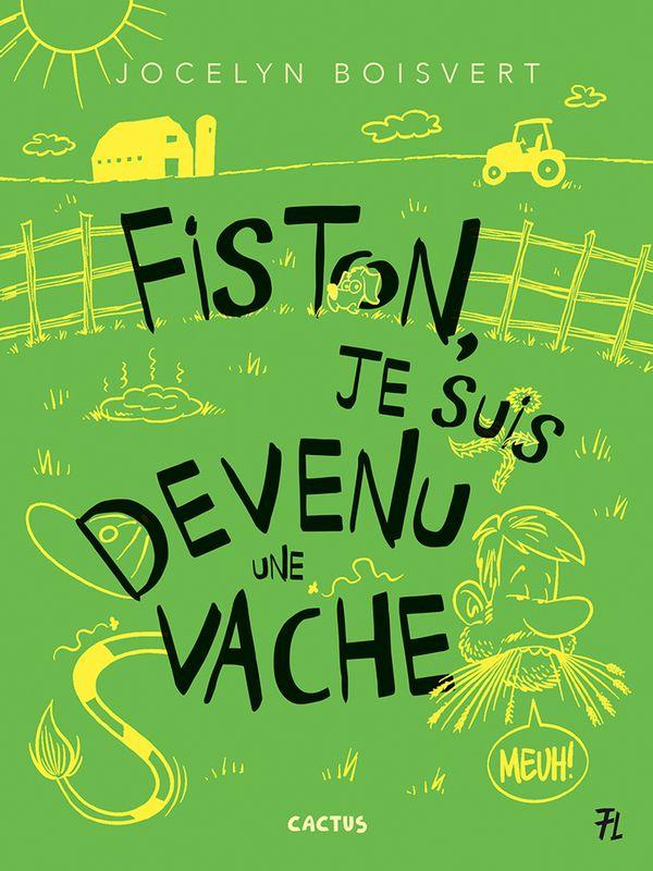 Cactus 02 : Fiston, je suis devenu une vache