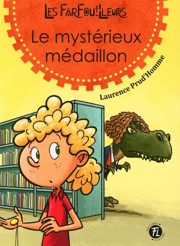 Les Farfouilleurs 01  : Le mystérieux médaillon