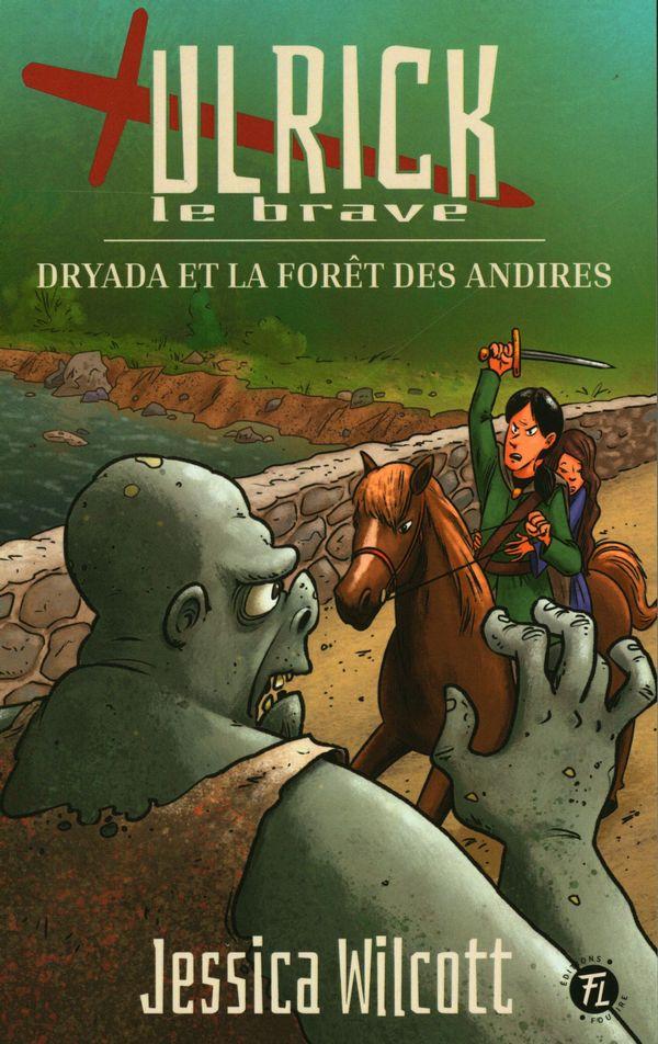 Ulrick 01 : Dryada et la forêt des Andires