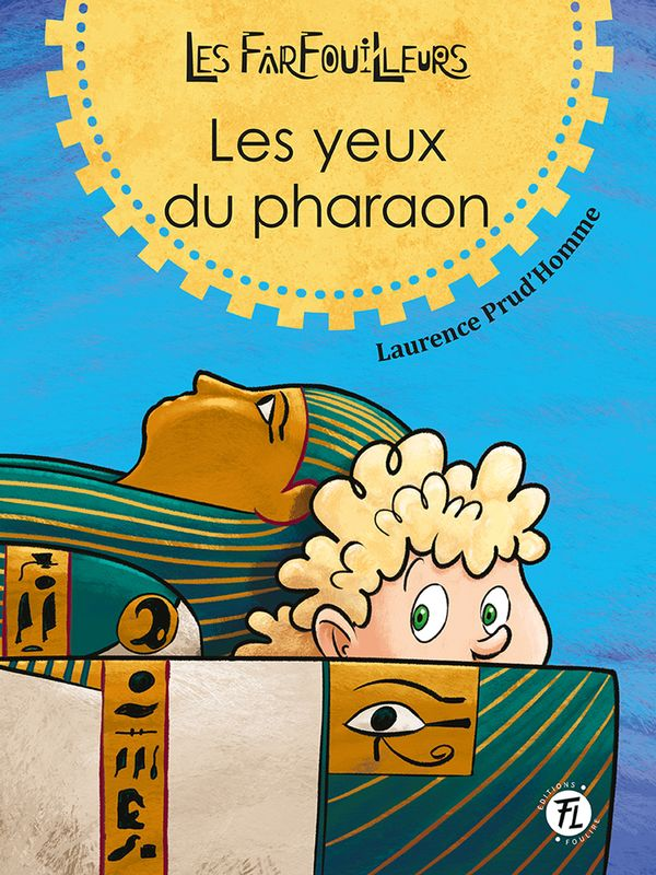 Farfouilleurs Les 02  Les yeux du pharaon