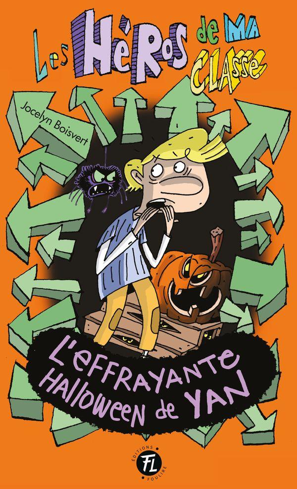 Les héros de ma classe 19 : L'effrayante Halloween de Yan