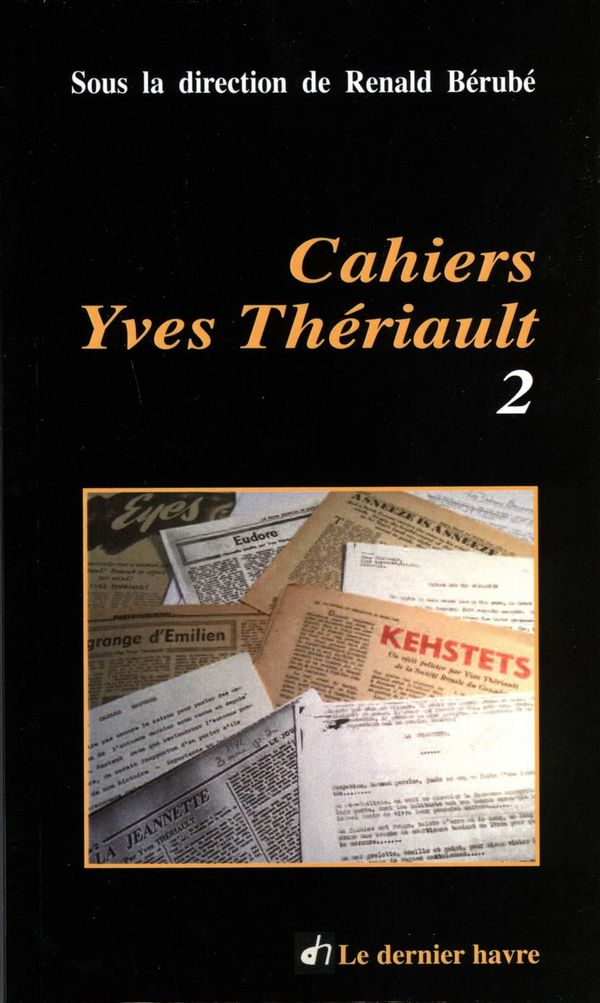Cahiers Yves Thériault 02