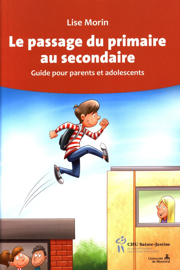 Le passage du primaire au secondaire : Guide pour parents et adolescents