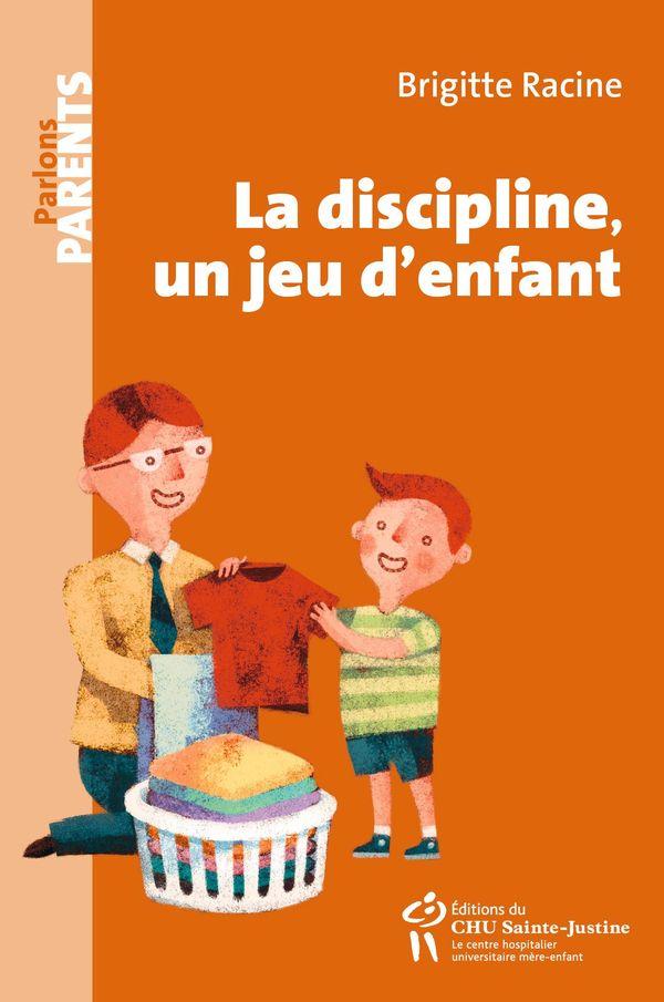 Discipline, un jeu d'enfant La