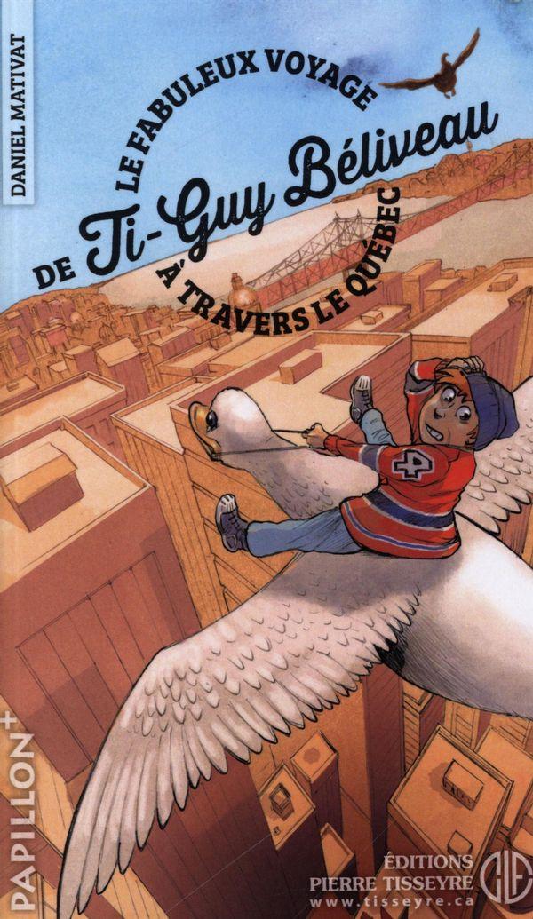 Pap. 206 : Le Fabuleux voyage de Ti-Guy Béliveau à travers le Québec