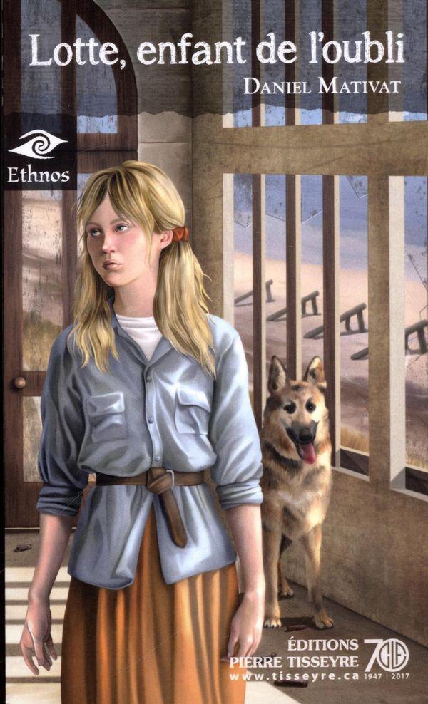 Ethnos 22 : Lotte, l'enfant de l'oubli