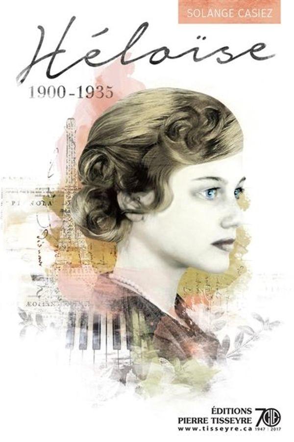 Héloïse 01 : 1900-1935